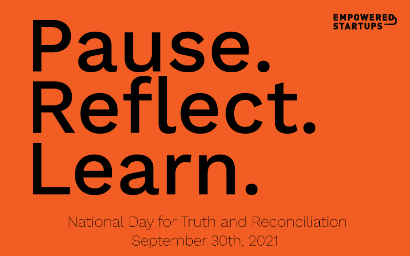 Pause, Reflect and Learn – National Day for Truth and Reconciliation