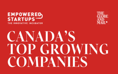Empowered Startups places No. 312 on The Globe and Mail's third-annual ranking of Canada's Top Growing Companies
